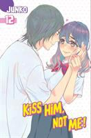 Kiss Him, Not Me!: 12