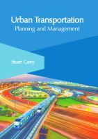 Urban transportation : planning and management /