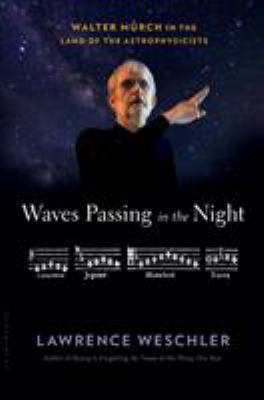 Waves Passing in the Night: Walter Murch in the Land of the Astrophysicists book jacket