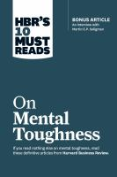 HBR's 10 Must Reads on Mental Toughness