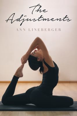 Cover Image for The Adjustments  by Ann Lineberger