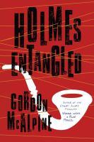 Holmes Entangled: A Novel