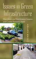 Issues in green infrastructure : operations and maintenance lessons and coastal research needs