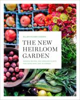 Title: The new heirloom garden : designs, recipes and heirloom plants for cooks who love to garden Author:Ogden, Ellen