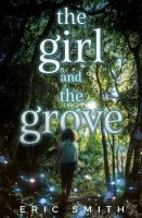 Girl and the grove /