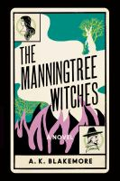 Title: The Manningtree witches : a novel Author:Blakemore, A. K
