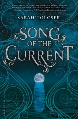 Song of the Current book jacket