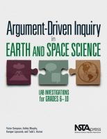 Argument-driven inquiry in earth and space science : lab investigations for grades 6-10 /