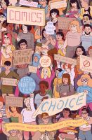 Comics for Choice : Illustrated Abortion Stories, History, and Politics /