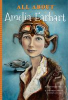 All about Amelia Earhart