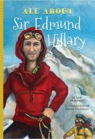 All about Sir Edmund Hillary