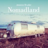 Nomadland: [surviving America in the Twenty-first Century]