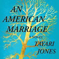 An American Marriage: [a Novel]