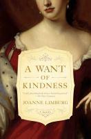 A want of kindness : a novel