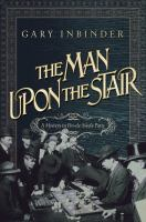 The Man Upon the Stair: A Mystery in Fin-de-siècle Paris