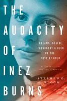 The Audacity of Inez Burns