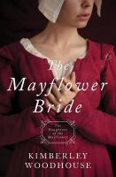 The Mayflower Bride: The Daughters of the Mayflower