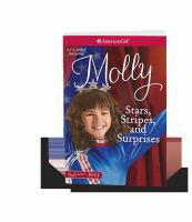 Stars, Stripes, and Surprises: A Molly Classic. Volume 2