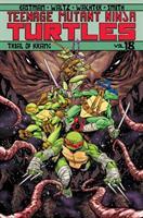 Teenage Mutant Ninja Turtles: Volume 18, Trial of Krang