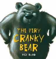 The Very Cranky Bear