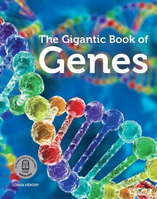 """Book Cover - The Gigantic Book of Genes"""" title=""""View this item in the library catalogue"""