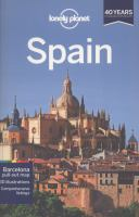 Spain /written and researched by Anthony Ham ... [et al.].