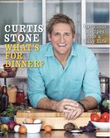 What's For Dinner by Curtis Stone