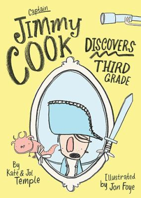 """Book Cover - Captain Jimmy Cook Discovers Third Grade"""" title=""""View this item in the library catalogue"""