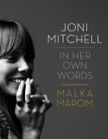 Joni Mitchell : in her own words