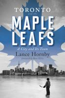 book cover image Toronto and the Maple Leafs