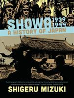 Cover of the book Showa, 1939-1944 : a history of Japan