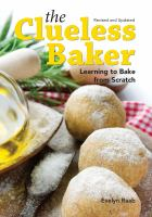 The clueless baker : learning to bake from scratch