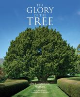 The glory of the tree : an illustrated history