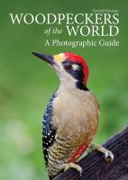 Woodpeckers of the world : a photographic guide
