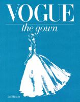 Vogue : the gown
