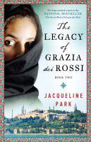 The legacy of Grazia dei Rossi : book two