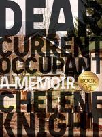 Dear current occupant : a memoir /