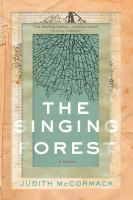 Title: The singing forest Author:McCormack, Judith