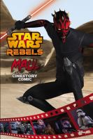 Star Wars Rebels: Cinestory Comic. Maul