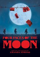 Title: Four faces of the moon Author:Strong, Amanda