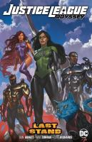 Title: Justice League odyssey. Vol. 4, Last stand Author:Abnett, Dan