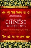 Guide to Chinese horoscopes: the twelve animal signs personality and aptitude relationships and compatibility work, money and health