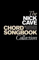 The Nick Cave chord songbook collection.
