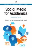 Social media for academics [electronic resource] : a practical guide