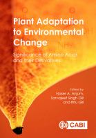 Plant adaptation to environmental change [electronic resource] : significance of amino acids and their derivatives