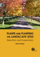 Plants and planting on landscape sites : selection and supervision