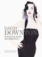 David Downton : portraits of the world's most stylish women