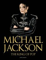 Michael Jackson : the king of pop