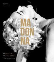 Madonna : Ambition. Music. Style