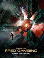 The art of Fred Gambino : Dark Shepherd